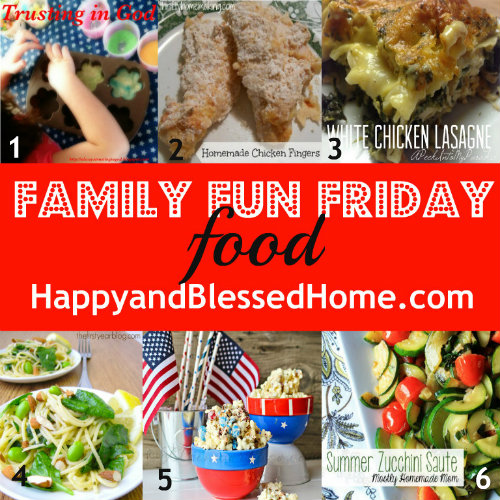 family-fun-friday-food-july-10-2013