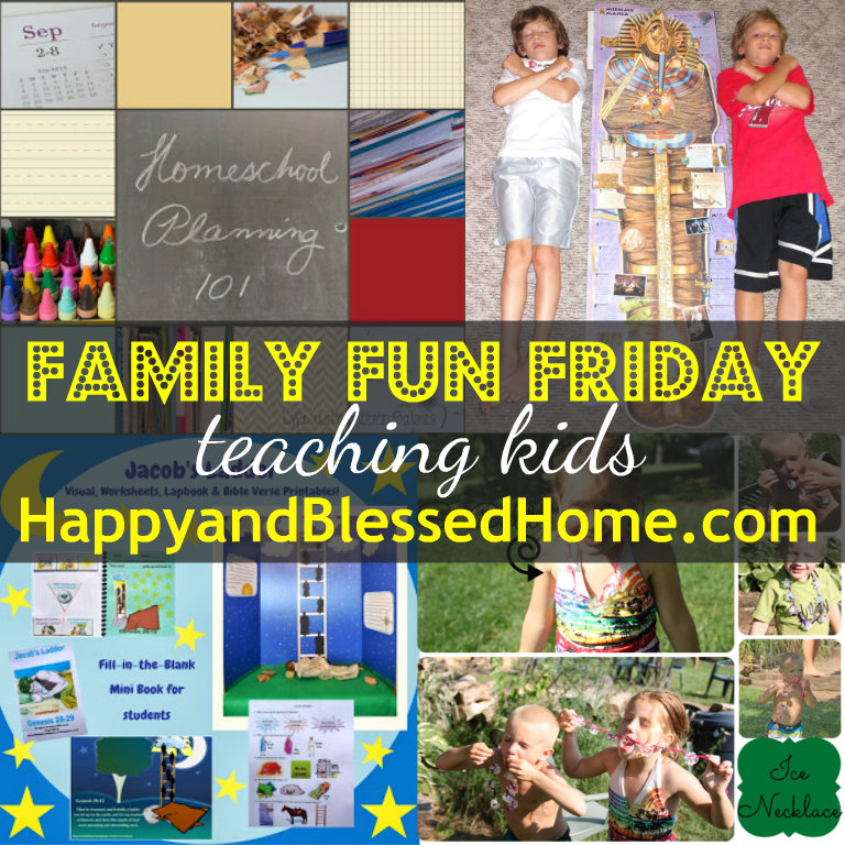 HappyandBlessedHome-Family-Fun-Friday-Teaching-Kids-August-8-2013