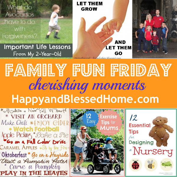 family-fun-friday-cherishing-moments-9-4-13