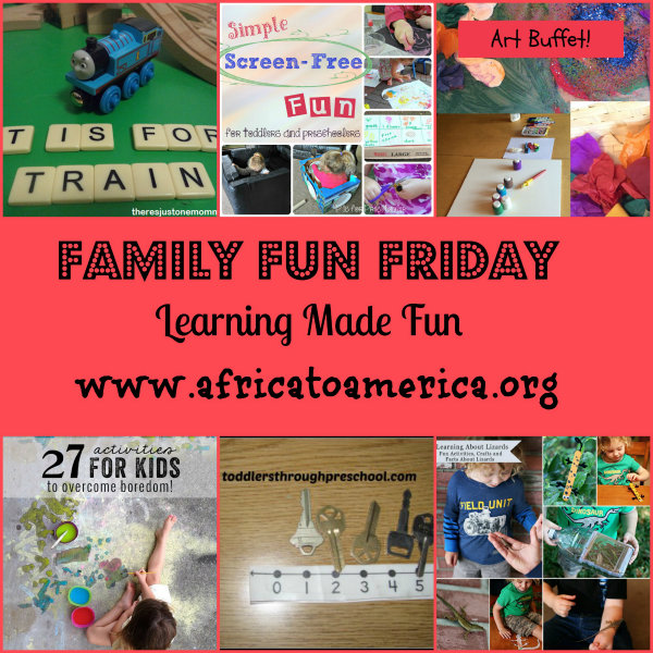 600 learning made fun Family Fun Friday